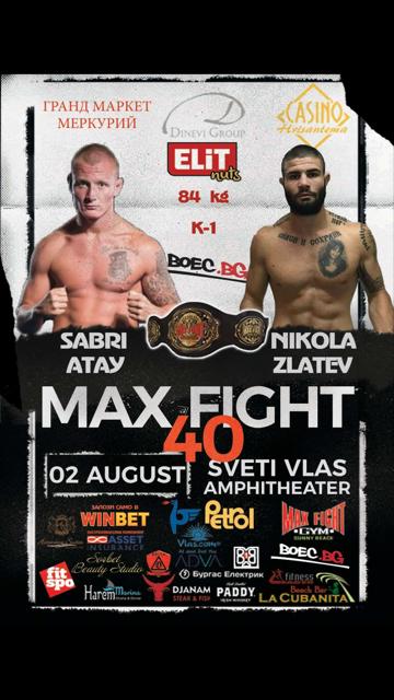MAXFIGHT 40: Сабри Атай срещу Никола Златев!